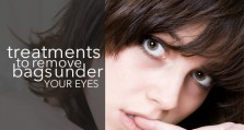 Treatment For Bags Under Your Eyes