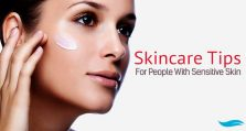 Skincare Tips For People With Sensitive Skin
