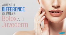What's The Difference Between Botox And Juvederm?