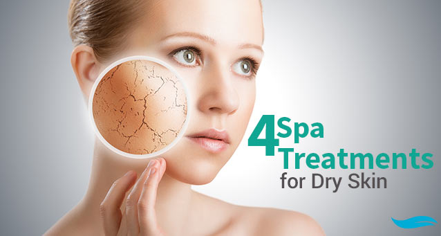 4 Spa Treatments for Dry Skin | Skin getting dry | Jiva Spa Toronto anti aging facials beauty spa salon skin rejuvenation medispa