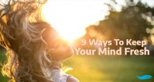 9 Ways To Keep Your Mind Fresh